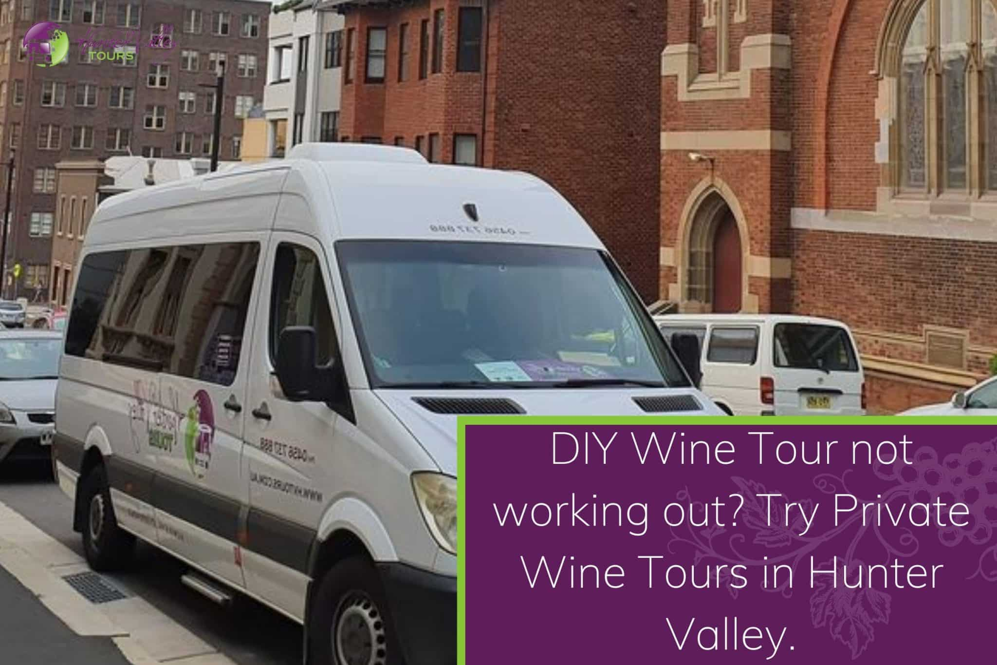 DIY Wine Tour not working out Try Private Wine Tours in Hunter Valley.
