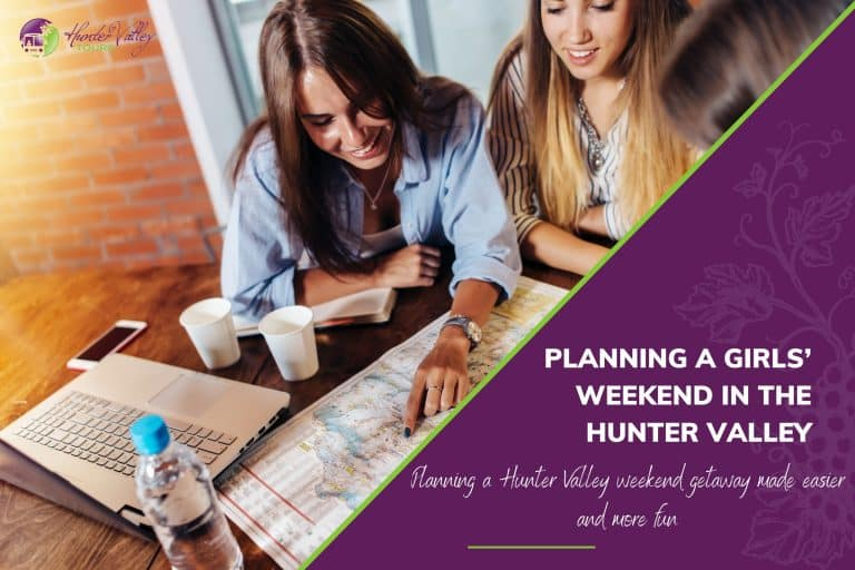 Planning a Girls' Weekend in the Hunter Valley