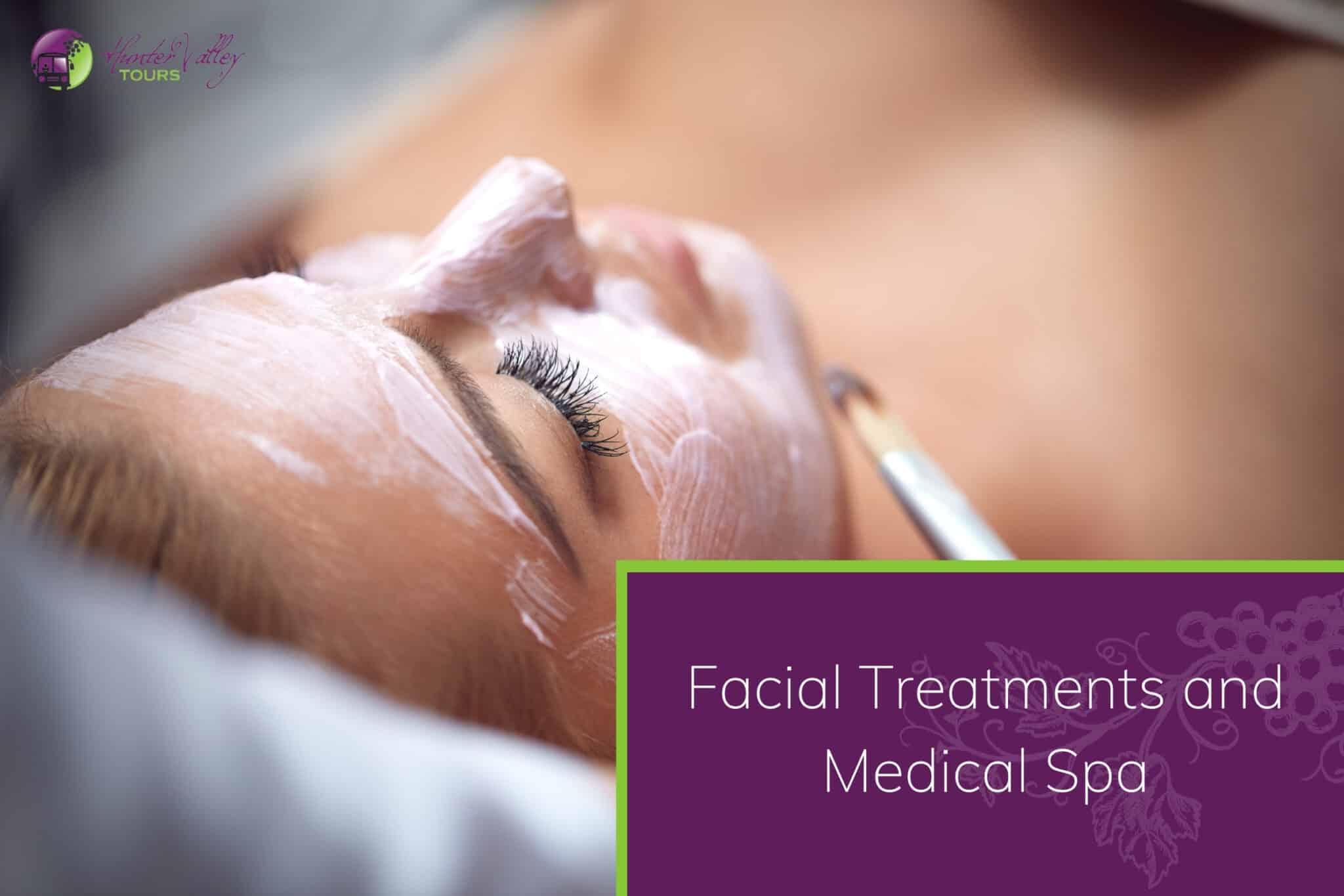 Facial Treatments and Medical Spa