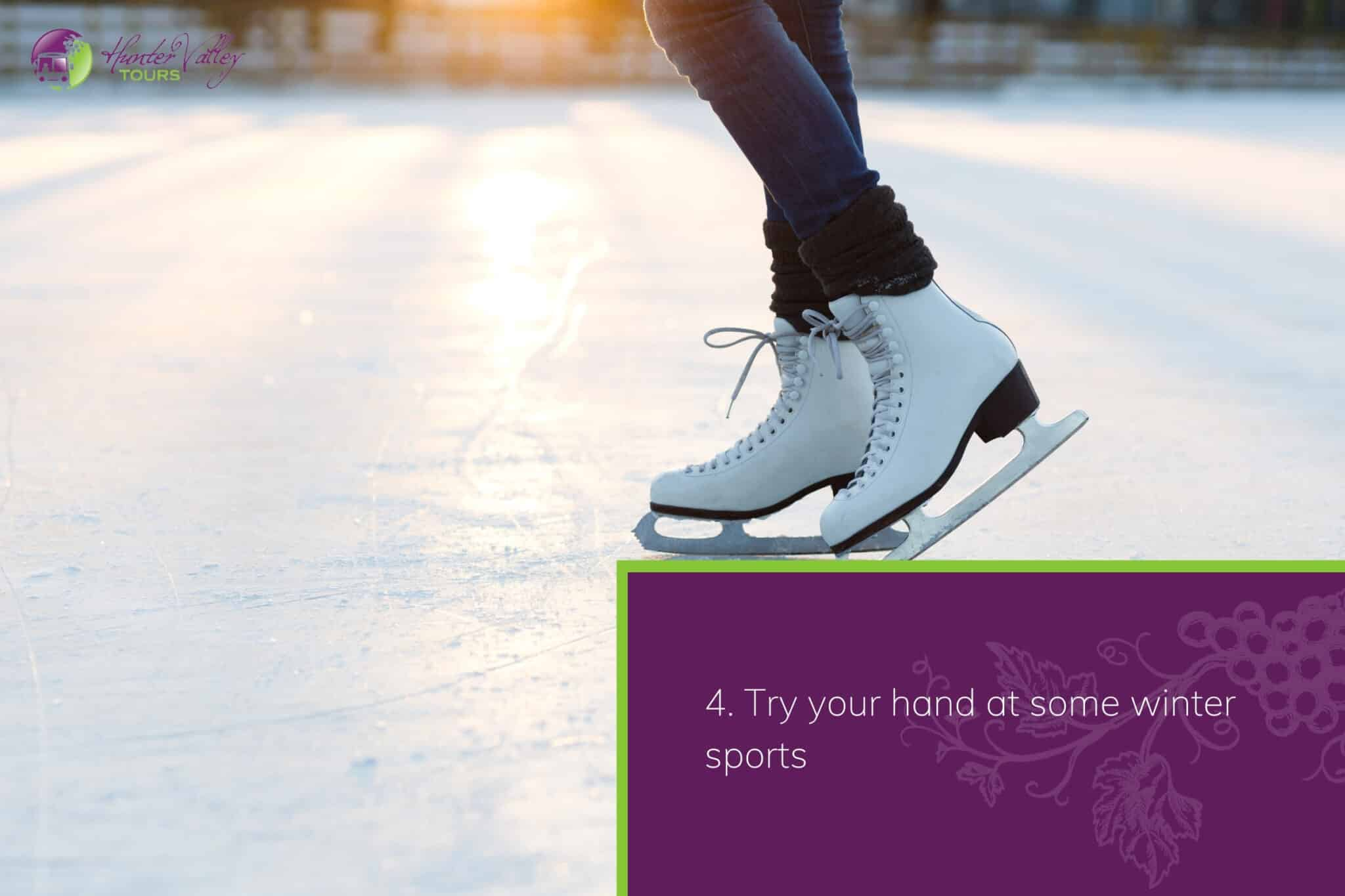 Try your hand at some winter sports