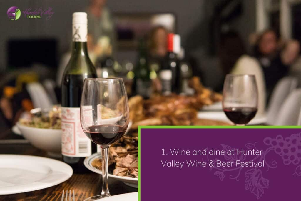 Wine and dine at Hunter Valley Wine & Beer Festival